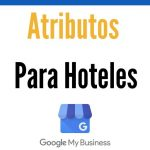 Cambios en los atributos del hotel en Google My Business